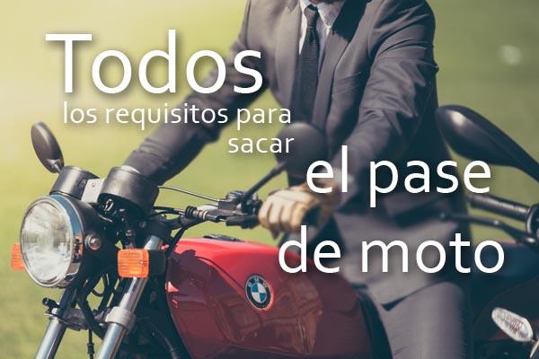 Todos los requisitos para sacar el pase de moto