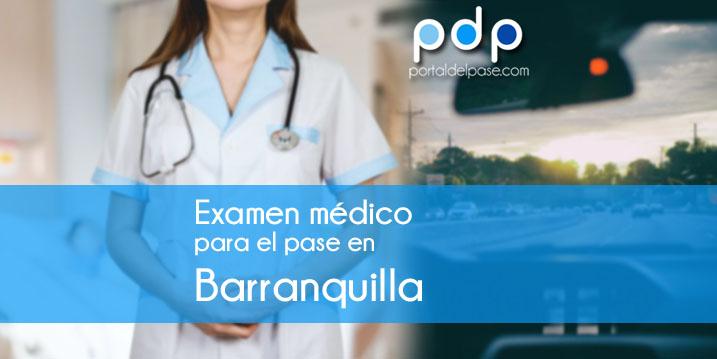Examen médico para licencia de conducir en Barranquilla